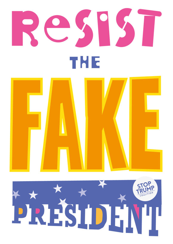 Resist the FAKE president - free poster artwork download. A4 portrait white background