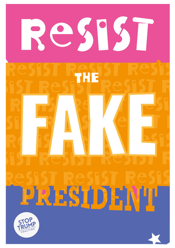 Resist the FAKE president - free poster artwork download. A4 portrait, colour background (needs more ink)