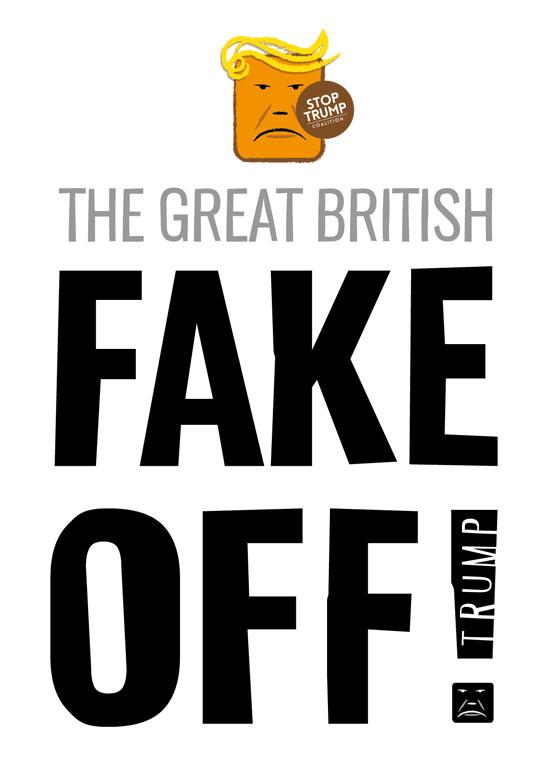 The great British FAKE OFF to Trump - free pdf artwork download